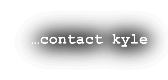 …contact kyle